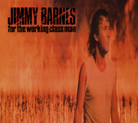 For The Working Class Man - (Orange Vinyl Edition) by Jimmy Barnes image