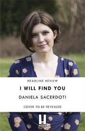 I Will Find You (Seal Island 2) by Daniela Sacerdoti