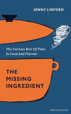The Missing Ingredient by Jenny Linford