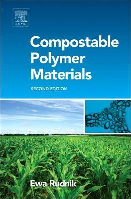 Compostable Polymer Materials by Ewa Rudnik image