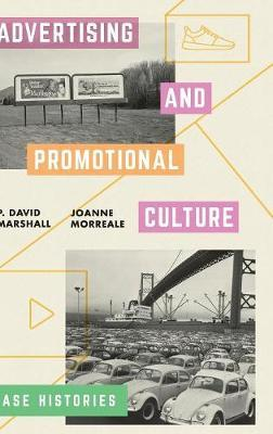Advertising and Promotional Culture by P.David Marshall image