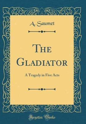 The Gladiator by A. Saumet image