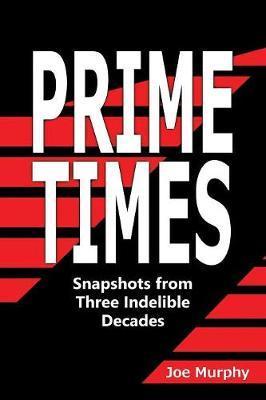 Prime Times by Joe Murphy image