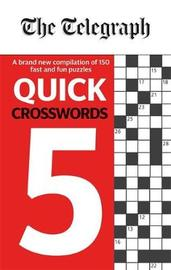 The Telegraph Quick Crosswords 5 by THE TELEGRAPH MEDIA GROUP