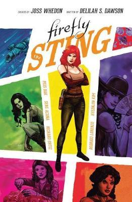 Firefly Original Graphic Novel: The Sting by Delilah S Dawson