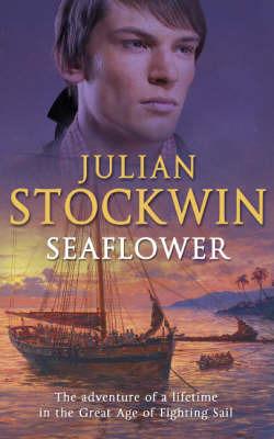 Seaflower by Julian Stockwin