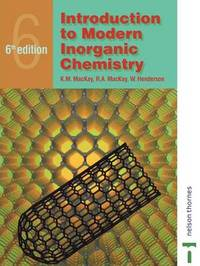 Introduction to Modern Inorganic Chemistry, 6th edition by R. A. Mackay image