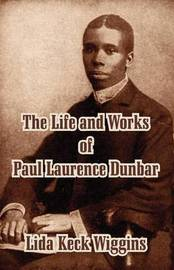 The Life and Works of Paul Laurence Dunbar image