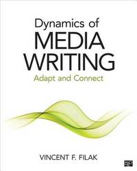 Dynamics of Media Writing by Vincent F. Filak