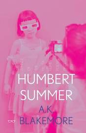 Humbert Summer by Amy Blakemore