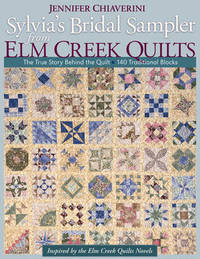 Sylvias Bridal Sampler From Elm Creek Quilts by Jennifer Chiaverini image
