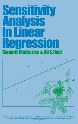 Sensitivity Analysis in Linear Regression by Samprit Chatterjee