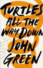 Turtles All The Way Down by John Green image