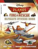 Ultimate Sticker Book: Disney Planes Fire and Rescue by Dorling Kindersley
