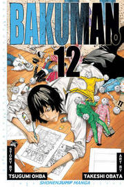 Bakuman., Vol. 12 by Tsugumi Ohba