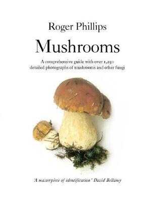 Mushrooms by Roger Phillips