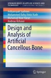 Design and Analysis of Artificial Cancellous Bone by Ardiyansyah Syahrom