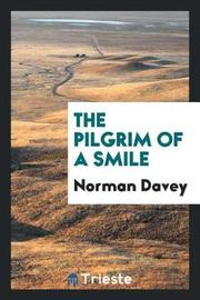 The Pilgrim of a Smile by Norman Davey image