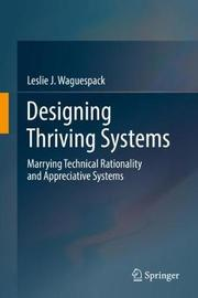 Designing Thriving Systems by Leslie J Waguespack