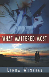 What Mattered Most by Linda Winfree image
