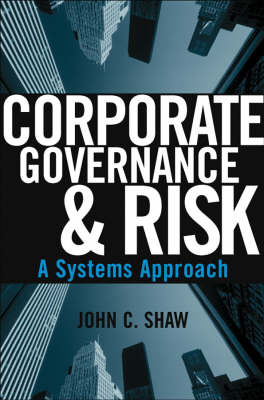 Corporate Governance and Risk by John C. Shaw image