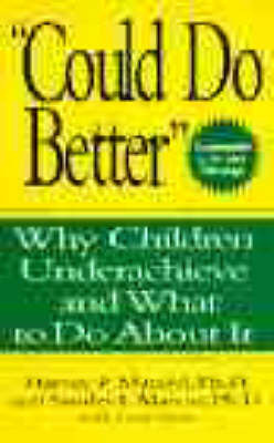 """""""Could Do Better"""" by Harvey P. Mandel"""