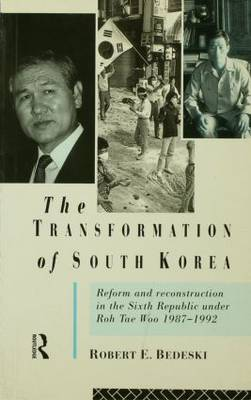 The Transformation of South Korea by Robert E. Bedeski image