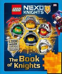 Lego Nexo Knights: The Book of Knights by Julia March