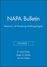 Directory of Practicing Anthropologists by H.Max Drake image