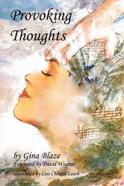 Provoking Thoughts by Gina Blaze
