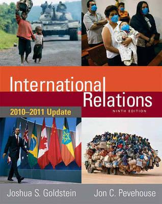 International Relations: 2010-2011 Update by Joshua S Goldstein image