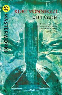 Cat's Cradle (S.F.Masterworks) by Kurt Vonnegut