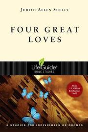 Four Great Loves by Judith Allen Shelly