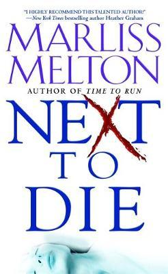 Next To Die by Marliss Melton image