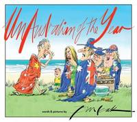 UnAustralian of the Year: Words and Pictures by Bill Leak by Bill Leak