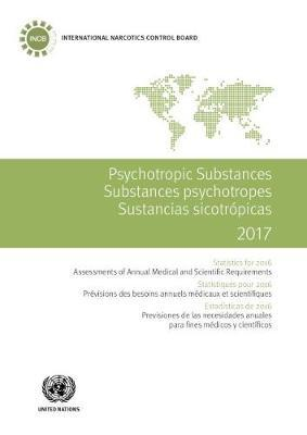 Psychotropic substances 2017 by United Nations.International Narcotics Control Board