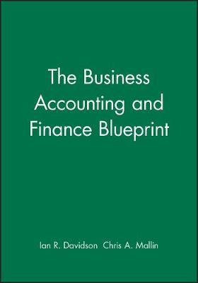 The Business Accounting and Finance Blueprint by Ian Davidson image