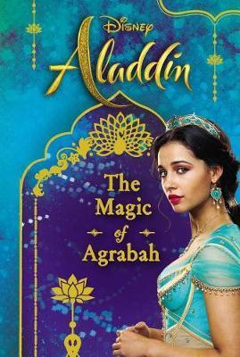 Disney Aladdin: The Magic of Agrabah by Rachael Upton image