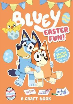 Bluey: Easter Fun! by Bluey