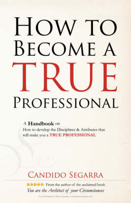 How to Become a True Professional by Candido Segarra image