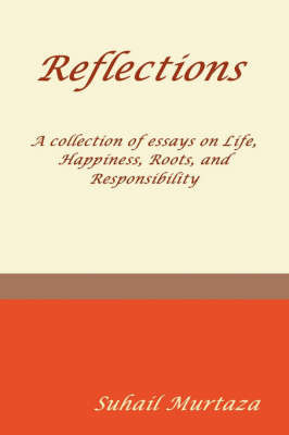 Reflections by Suhail Murtaza