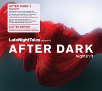 Late Night Tales Presents After Dark: Nightshift (2LP Vinyl) by Various Artists