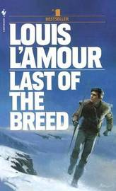 Last Of The Breed by Louis L'Amour image