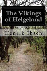 The Vikings of Helgeland by Henrik Ibsen image