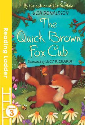 The Quick Brown Fox Cub by Julia Donaldson image