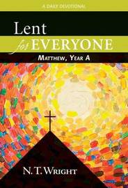 Lent for Everyone by N.T. Wright