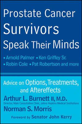 Prostate Cancer Survivors Speak Their Minds by Arthur L. Burnett image