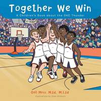 Together We Win by M Ed M S Ed Gail Moss
