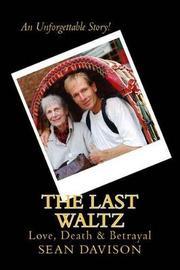 The Last Waltz by Sean Davison