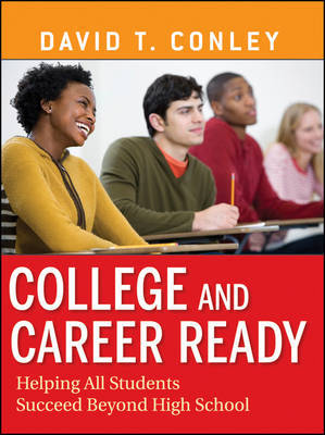 College and Career Ready by David T Conley image